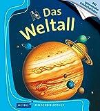 Das Weltall: Meyers Kinderbibliothek