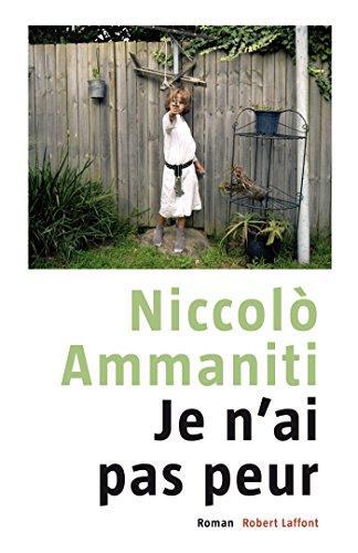 Je n'ai pas peur (French Edition)