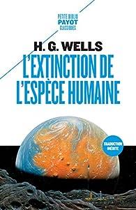 L'Extinction de l'espèce humaine par Wells
