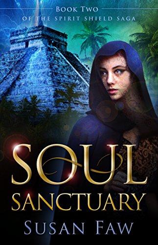 soul-sanctuary-book-two-of-the-spirit-shield-saga-english-edition