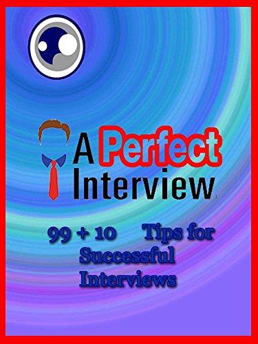 A Perfect Interview: Tips for Interview (English Edition)