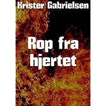 Rop fra hjertet (Norwegian Edition)
