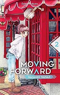 Critique de Moving Forward, tome 2 - Nanaji Nagamu par revesansfrontiere