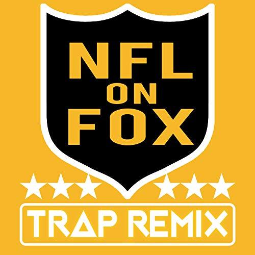 NFL on Fox (Trap Remix) - Fox Trap