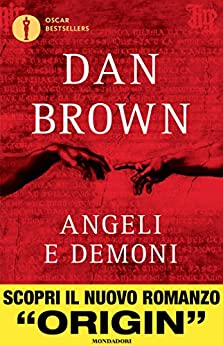 Angeli e demoni (Oscar bestsellers Vol. 1663) di [Brown, Dan]