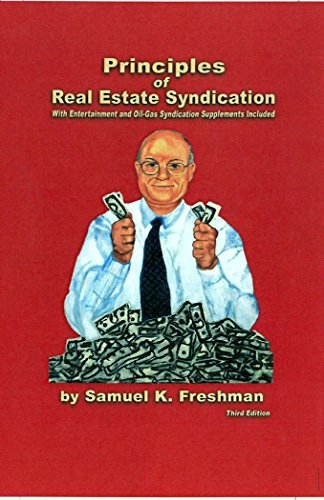 Principles of Real Estate Syndication (English Edition) Real Estate Syndication