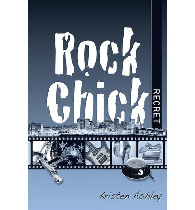 [ [ Rock Chick Regret ] ] By Ashley, Kristen ( Author ) May - 2013 [ Paperback ]