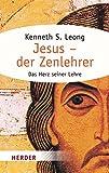 Jesus - der Zenlehrer (HERDER spektrum)