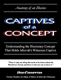 Image de Captives of a Concept  (Anatomy of an Illusion)