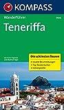 Teneriffa: Wanderführer mit Tourenkarten und Höhenprofilen (KOMPASS-Wanderführer, Band 5906) - Manfred Föger, Karin Pegoraro