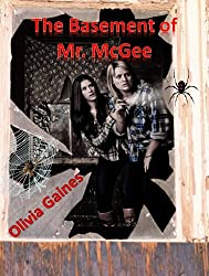 The Basement of Mr. McGee (Slice of Life Book 4) (English Edition)
