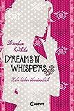 Lebe lieber übersinnlich - Dreams 'n' Whispers: Band 2