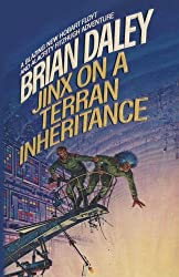 Jinx on a Terran Inheritance: The Second Adventure of Alacrity Fitzhugh and Hobart Floyt