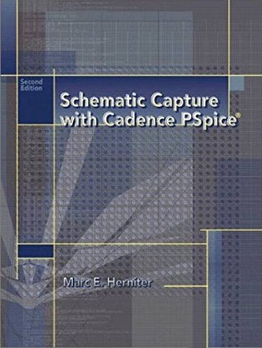 [(Schematic Capture with Cadence Pspice)] [By (author) Marc E. Herniter] published on (May, 2002) par Marc E. Herniter
