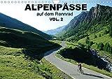 Alpenpässe auf dem Rennrad Vol. 2 (Wandkalender 2015 DIN A4 quer): Ein Fotokalender mit 13 faszinierenden Radsportmotiven in den Alpen (Monatskalender, 14 Seiten)