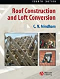 Roof Construction and Loft Conversion Fourth Edition