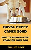 Royal Canin Puppy Food: royal canin dog food puppy German shepherd golden retriever Yorkshire terrier shih tzu (English Edition)