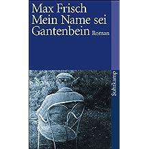 Mein Name sei Gantenbein: Roman (suhrkamp taschenbuch)