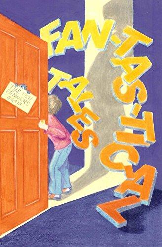 Fan-tas-tic-al Tales (English Edition)