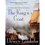 The King's Coat: An Alan Lewrie Naval Adventure