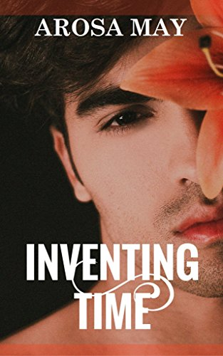 inventing-time-gay-romance-mm-erotica-experience-first-time-lgbt-book-1-english-edition