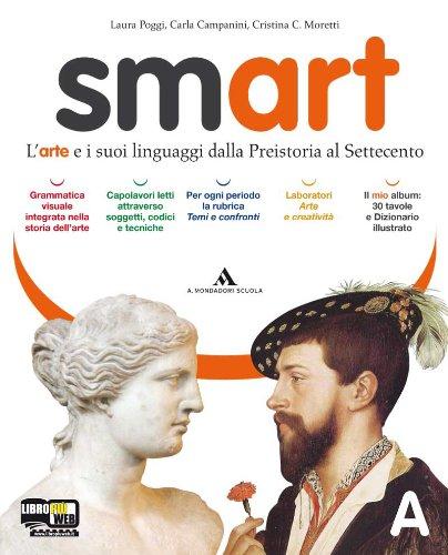 Smart. Vol. A-B. Dizionario dei codici e tecniche. 30 tavole. Per la Scuola media. Con espansione online