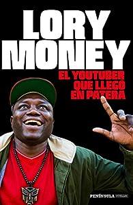 El youtuber que llegó en patera par Lory Money