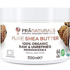 Idea Regalo - Burro di Karité PraNaturals 100% Naturale e Idratante 300 ml, Per tutti i tipi di pelle, Ricco di vitamine, grezzo, puro e non raffinato