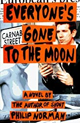 Everyone's Gone to the Moon by Philip Norman (1996-04-16)