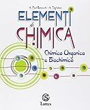 Elementi di chimica. Chimica organica e biochimica. Con e-book. Con espansione online. Per le Scuole superiori