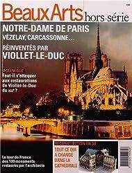 Notre-Dame de Paris, Vézelay, Carcassonne... réinventés par Viollet-le-Duc