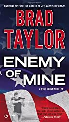 Enemy of Mine (Pike Logan Thriller) by Taylor, Brad (2014) Mass Market Paperback