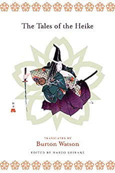 The Tales of the Heike (Translations from the Asian Classics) by [Watson, Burton, Shirane, Haruo]