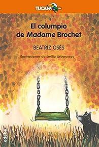 El columpio de Madame Brochet par Beatriz Osés