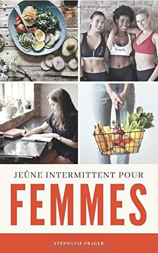 Jeûne Intermittent pour Femmes par Stéphanie Prager
