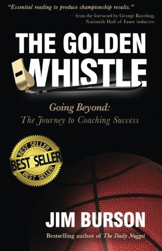 The Golden Whistle: Going Beyond: The Journey to Coaching Success