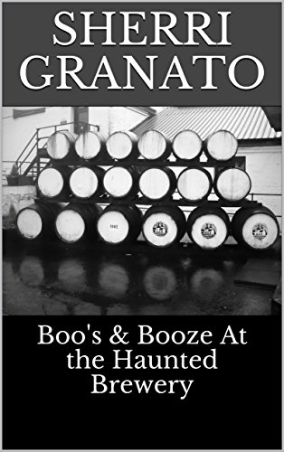 Boo's & Booze At the Haunted Brewery (English Edition)