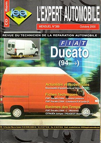 REVUE TECHNIQUE L'EXPERT AUTOMOBILE N 389 FIAT DUCATO DEPUIS 1994 ESSENCE 2.0 ie ET DIESEL 1.9 D / 1.9 TD / 2.5 D / 2.5 TDI / 2.8 D / 2.8 ID TD / FOURGON TOLE ET VITRE