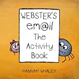 Webster's Email The Activity Book by Hannah Whaley (2015-01-06)