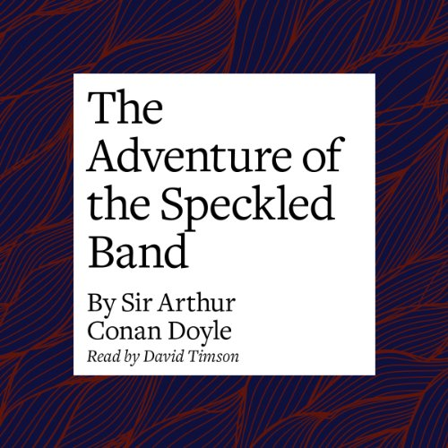 The Adventure of the Speckled Band  Audiolibri