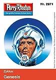 Perry Rhodan 2971 (Heftroman): Perry Rhodan-Zyklus 'Genesis' (Perry Rhodan-Erstauflage)