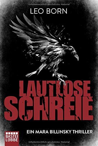 Buchseite und Rezensionen zu 'Lautlose Schreie: Ein Mara Billinsky Thriller (Ein Fall für Mara Billinsky)' von Leo Born
