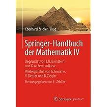 4: Springer-Handbuch der Mathematik IV: Begründet von I.N. Bronstein und K.A. Semendjaew   Weitergeführt von G. Grosche, V. Ziegler und D. Ziegler   Herausgegeben von E. Zeidler