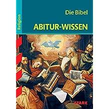 Abitur-Wissen - Religion Die Bibel