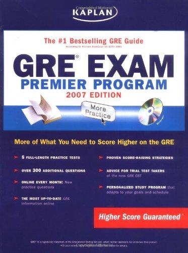 Kaplan GRE Exam, 2007 Edition: Premier Program (Kaplan Gre Exam Premier Live)