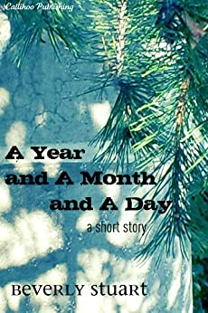 A Year and a Month and a Day by [Stuart, Beverly]