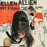 My Parade: Mixed By Ellen Allien