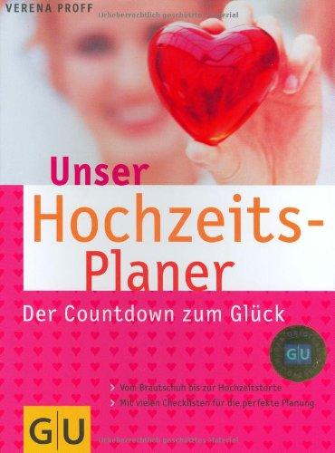 GRÄFE UND UNZER Verlag GmbH Hochzeitsplaner, Unser (GU Textratgeber Partnerschaft & Familie)
