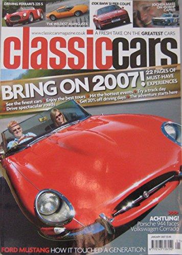 classic-cars-magazine-01-2007-featuring-ferrari-de-tomaso-mangusta-porsche-vw-corrado-vr6-ford-musta