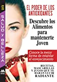 El poder de los antioxidantes (Salud y Belleza) (Spanish Edition)